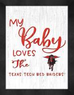 Texas Tech Red Raiders My Baby Loves Framed Print