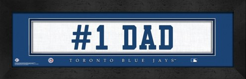 "Toronto Blue Jays ""#1 Dad"" Stitched Jersey Framed Print"