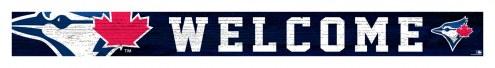 "Toronto Blue Jays 16"" Welcome Strip"