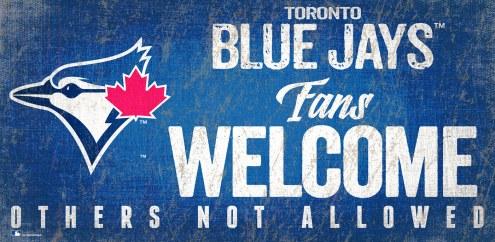Toronto Blue Jays Fans Welcome Sign