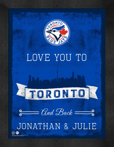 Toronto Blue Jays Love You to and Back Framed Print