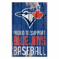 Toronto Blue Jays Proud to Support Wood Sign