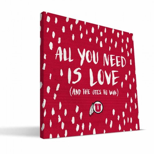 "Utah Utes 12"" x 12"" All You Need Canvas Print"