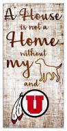 Utah Utes House is Not a Home Sign