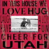 """Utah Utes In This House 10"""" x 10"""" Picture Frame"""