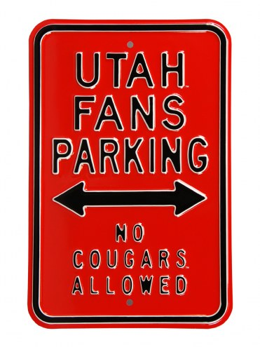Utah Utes No Cougars Parking Sign