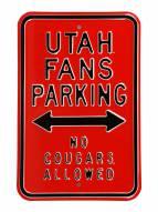 Utah Utes No Cougars Parking Sign