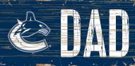 """Vancouver Canucks 6"""" x 12"""" Dad Sign"""