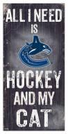 "Vancouver Canucks 6"" x 12"" Hockey & My Cat Sign"
