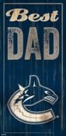 Vancouver Canucks Best Dad Sign