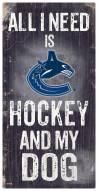 Vancouver Canucks Hockey & My Dog Sign