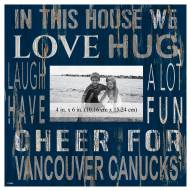 """Vancouver Canucks In This House 10"""" x 10"""" Picture Frame"""