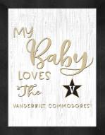 Vanderbilt Commodores My Baby Loves Framed Print