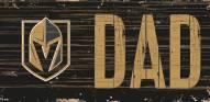 "Vegas Golden Knights 6"" x 12"" Dad Sign"