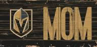 "Vegas Golden Knights 6"" x 12"" Mom Sign"