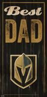 Vegas Golden Knights Best Dad Sign