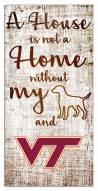 Virginia Tech Hokies House is Not a Home Sign