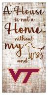 Virginia Tech Hokies House is Not a Home Sign