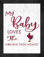 Virginia Tech Hokies My Baby Loves Framed Print