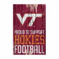 Virginia Tech Hokies Proud to Support Wood Sign