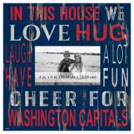 "Washington Capitals In This House 10"" x 10"" Picture Frame"