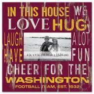 """Washington Football Team In This House 10"""" x 10"""" Picture Frame"""