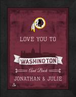 Washington Redskins Love You to and Back Framed Print