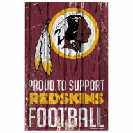 Washington Redskins Proud to Support Wood Sign