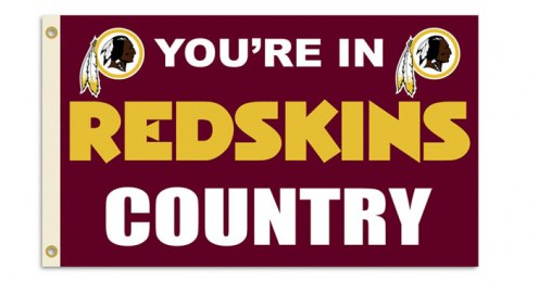 """Washington Redskins """"You're In Redskins Country"""" Flag"""
