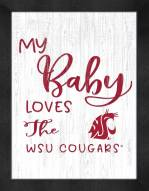 Washington State Cougars My Baby Loves Framed Print