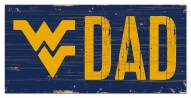 "West Virginia Mountaineers 6"" x 12"" Dad Sign"