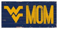 "West Virginia Mountaineers 6"" x 12"" Mom Sign"