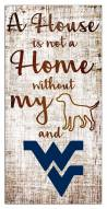 West Virginia Mountaineers House is Not a Home Sign