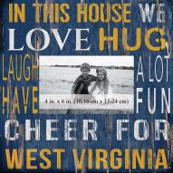 "West Virginia Mountaineers In This House 10"" x 10"" Picture Frame"