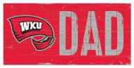 """Western Kentucky Hilltoppers 6"""" x 12"""" Dad Sign"""