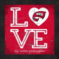 Western Kentucky Hilltoppers Love My Team Color Wall Decor