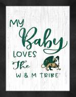 William & Mary Tribe My Baby Loves Framed Print