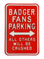 Wisconsin Badgers Crushed Parking Sign