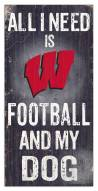 Wisconsin Badgers Football & My Dog Sign