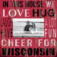 """Wisconsin Badgers In This House 10"""" x 10"""" Picture Frame"""